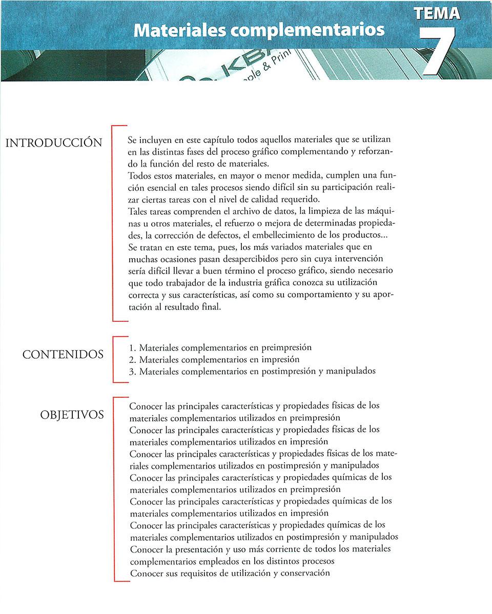 Materiales de producción en artes gráficas, capítulo 7,
